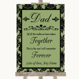 Sage Green Damask Dad Walk Down The Aisle Customised Wedding Sign