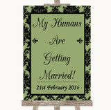 Sage Green Damask My Humans Are Getting Married Customised Wedding Sign