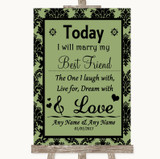 Sage Green Damask Today I Marry My Best Friend Customised Wedding Sign