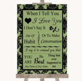 Sage Green Damask When I Tell You I Love You Customised Wedding Sign