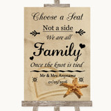 Sandy Beach Choose A Seat We Are All Family Customised Wedding Sign