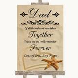 Sandy Beach Dad Walk Down The Aisle Customised Wedding Sign