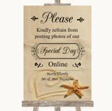Sandy Beach Don't Post Photos Online Social Media Customised Wedding Sign