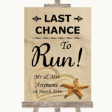 Sandy Beach Last Chance To Run Customised Wedding Sign