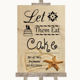 Sandy Beach Let Them Eat Cake Customised Wedding Sign