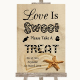 Sandy Beach Love Is Sweet Take A Treat Candy Buffet Customised Wedding Sign
