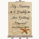 Sandy Beach Mummy Daddy Getting Married Customised Wedding Sign