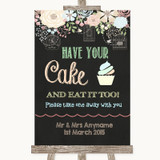 Shabby Chic Chalk Have Your Cake & Eat It Too Customised Wedding Sign