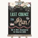 Shabby Chic Chalk Last Chance To Run Customised Wedding Sign