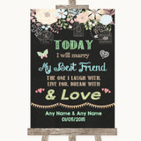 Shabby Chic Chalk Today I Marry My Best Friend Customised Wedding Sign