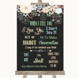 Shabby Chic Chalk When I Tell You I Love You Customised Wedding Sign