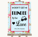 Shabby Chic Floral Don't Be Blinded Sunglasses Customised Wedding Sign