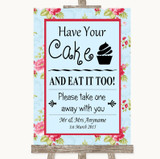 Shabby Chic Floral Have Your Cake & Eat It Too Customised Wedding Sign