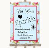 Shabby Chic Floral Let Love Sparkle Sparkler Send Off Customised Wedding Sign