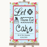 Shabby Chic Floral Let Them Eat Cake Customised Wedding Sign