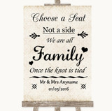 Shabby Chic Ivory Choose A Seat We Are All Family Customised Wedding Sign