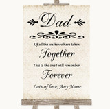 Shabby Chic Ivory Dad Walk Down The Aisle Customised Wedding Sign