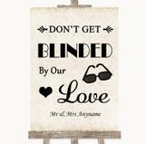 Shabby Chic Ivory Don't Be Blinded Sunglasses Customised Wedding Sign