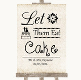 Shabby Chic Ivory Let Them Eat Cake Customised Wedding Sign