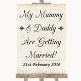 Shabby Chic Ivory Mummy Daddy Getting Married Customised Wedding Sign