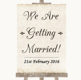 Shabby Chic Ivory We Are Getting Married Customised Wedding Sign