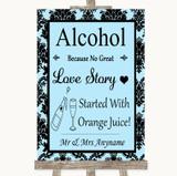 Sky Blue Damask Alcohol Bar Love Story Customised Wedding Sign
