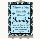 Sky Blue Damask Choose A Seat We Are All Family Customised Wedding Sign