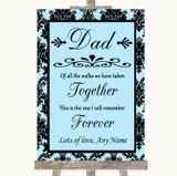 Sky Blue Damask Dad Walk Down The Aisle Customised Wedding Sign