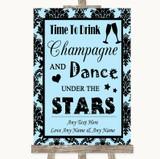 Sky Blue Damask Drink Champagne Dance Stars Customised Wedding Sign
