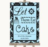 Sky Blue Damask Let Them Eat Cake Customised Wedding Sign