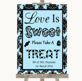 Sky Blue Damask Love Is Sweet Take A Treat Candy Buffet Wedding Sign