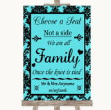 Tiffany Blue Damask Choose A Seat We Are All Family Customised Wedding Sign