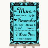 Tiffany Blue Damask I Love You Message For Mum Customised Wedding Sign