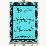 Tiffany Blue Damask We Are Getting Married Customised Wedding Sign