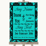 Turquoise Damask Thank You Bridesmaid Page Boy Best Man Wedding Sign