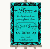 Turquoise Damask Don't Post Photos Online Social Media Customised Wedding Sign