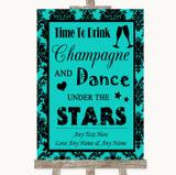 Turquoise Damask Drink Champagne Dance Stars Customised Wedding Sign
