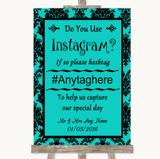 Turquoise Damask Instagram Photo Sharing Customised Wedding Sign