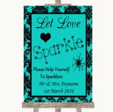Turquoise Damask Let Love Sparkle Sparkler Send Off Customised Wedding Sign