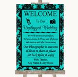 Turquoise Damask No Phone Camera Unplugged Customised Wedding Sign