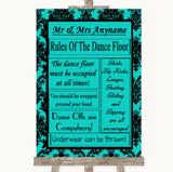 Turquoise Damask Rules Of The Dancefloor Customised Wedding Sign