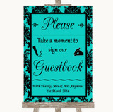 Turquoise Damask Take A Moment To Sign Our Guest Book Customised Wedding Sign