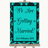 Turquoise Damask We Are Getting Married Customised Wedding Sign