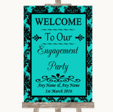 Turquoise Damask Welcome To Our Engagement Party Customised Wedding Sign
