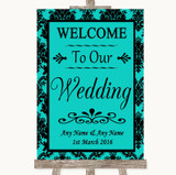 Turquoise Damask Welcome To Our Wedding Customised Wedding Sign