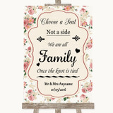 Vintage Roses Choose A Seat We Are All Family Customised Wedding Sign
