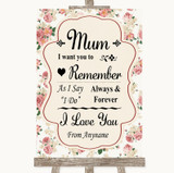Vintage Roses I Love You Message For Mum Customised Wedding Sign
