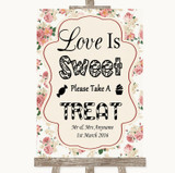 Vintage Roses Love Is Sweet Take A Treat Candy Buffet Customised Wedding Sign