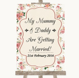 Vintage Roses Mummy Daddy Getting Married Customised Wedding Sign