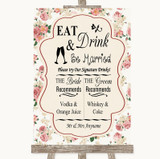 Vintage Roses Signature Favourite Drinks Customised Wedding Sign